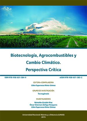 Biotecnología, Agrocombustible y Cambio Climatico. Perspectiva Crítica