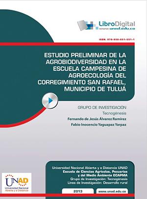 Estudio Preliminar de la Agrobiodiversidad en la escuela Campesina de la agroecología del corregimiento San Rafael