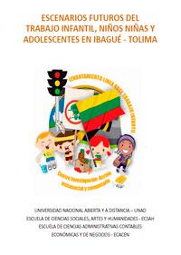 Escenarios futuros de trabajo infantil, niños, niñas y adolecentes en Ibagué - Tolima