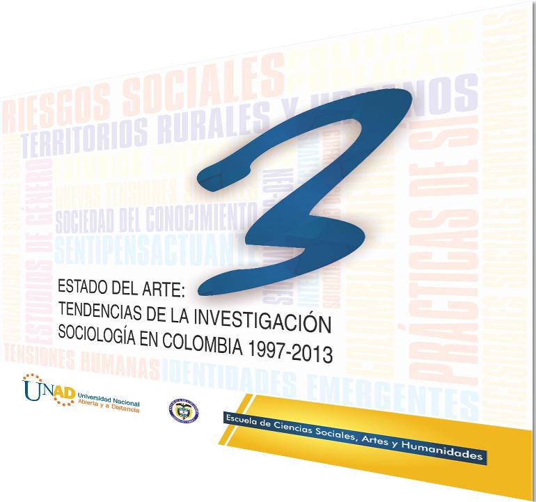 Estado del Arte: Tendencias de la Investigación sociologíca en Colombia 1997- 2013