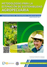 Metodologías para la estimación de sostenibilidad agropecuaria