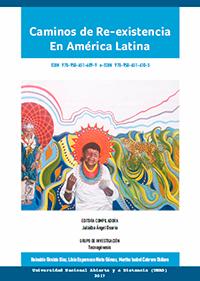Caminos De Re-Existencia En América Latina