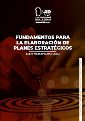 Fundamentos para la elaboración de planes estratégicos