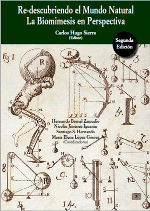 Re-descubriendo el mundo natural. La biomimesis en perspectiva (segunda edición)