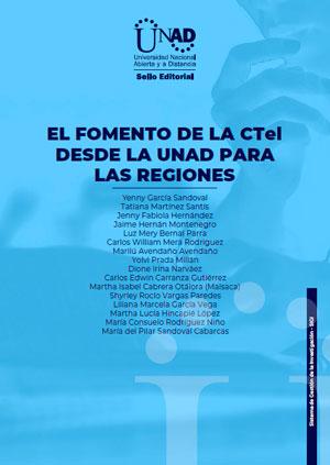 El fomento de la CTeI desde la UNAD para las regiones