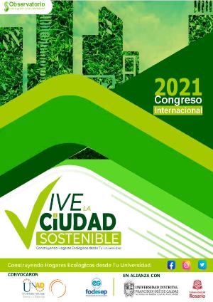Congreso Internacional ¡Vive la Ciudad Sostenible! : Construyendo hogares ecológicos desde tu universidad