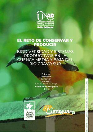 El reto de conservar y producir. Biodiversidad y Sistemas productivos en la cuenca media y baja del río Cravo Sur.